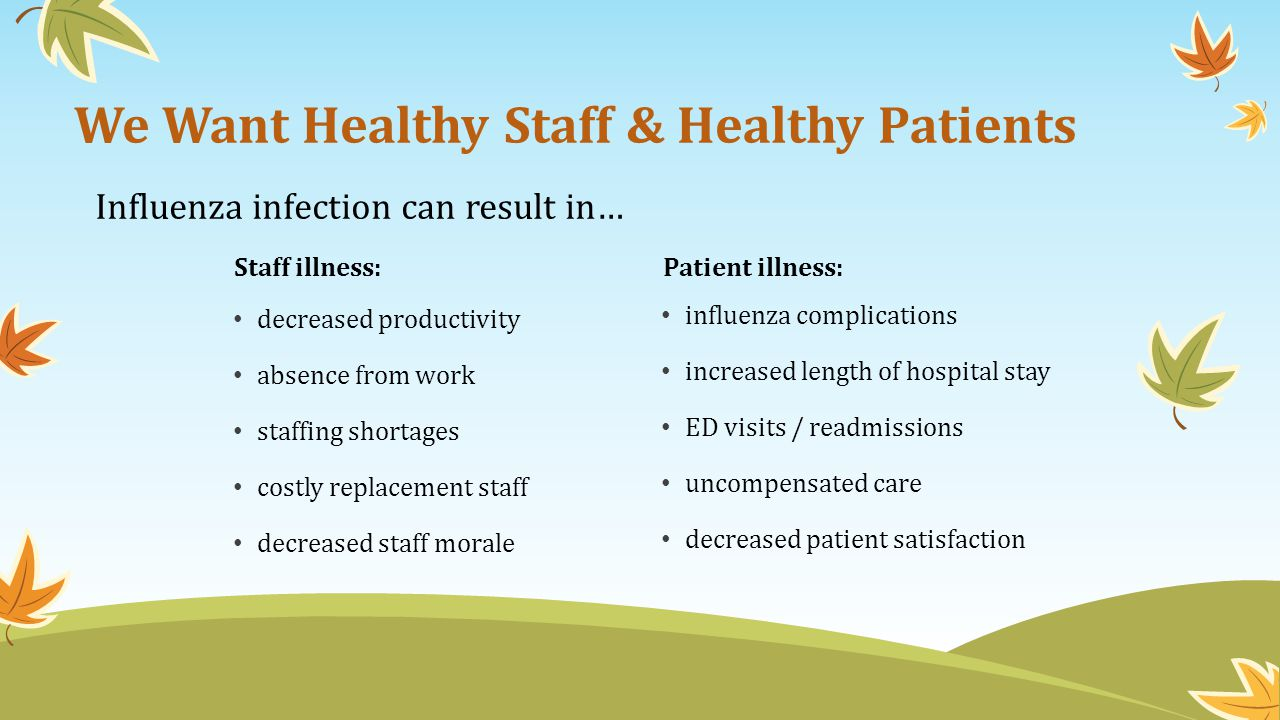 We Want Healthy Staff & Healthy Patients