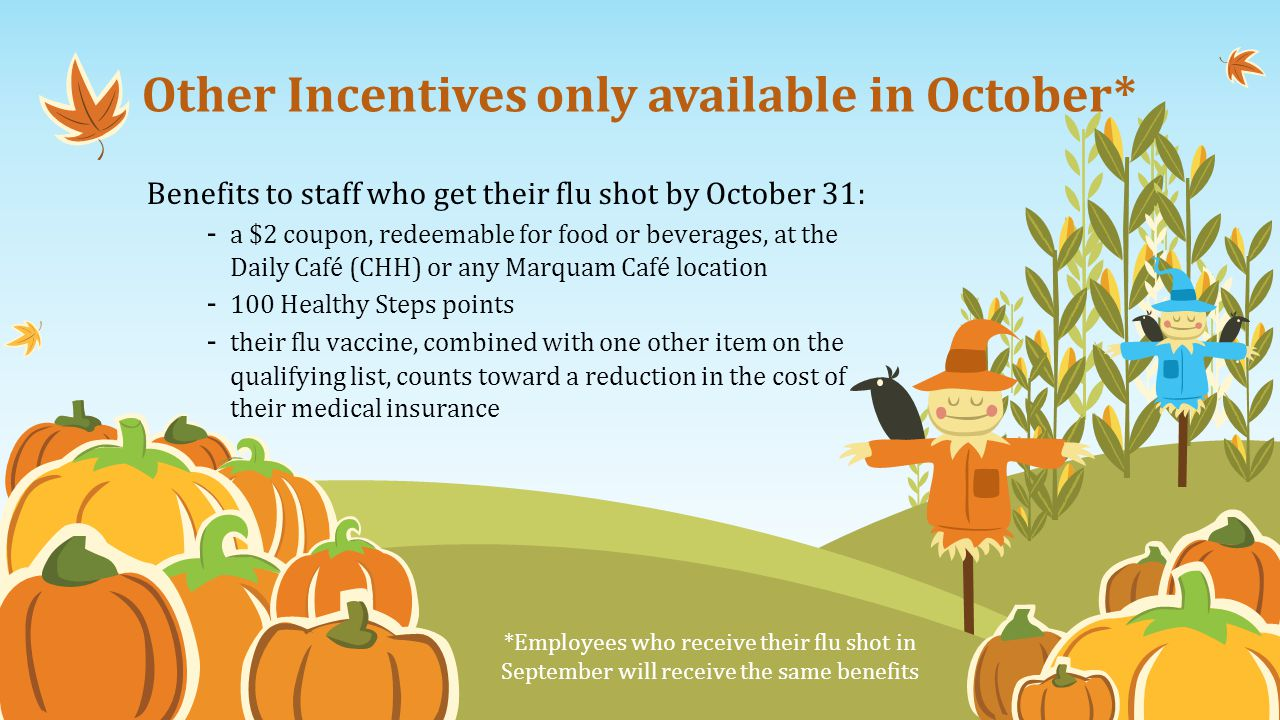 Other Incentives only available in October*