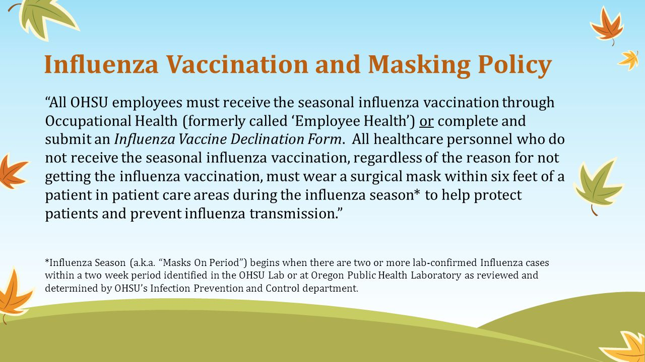 Influenza Vaccination and Masking Policy