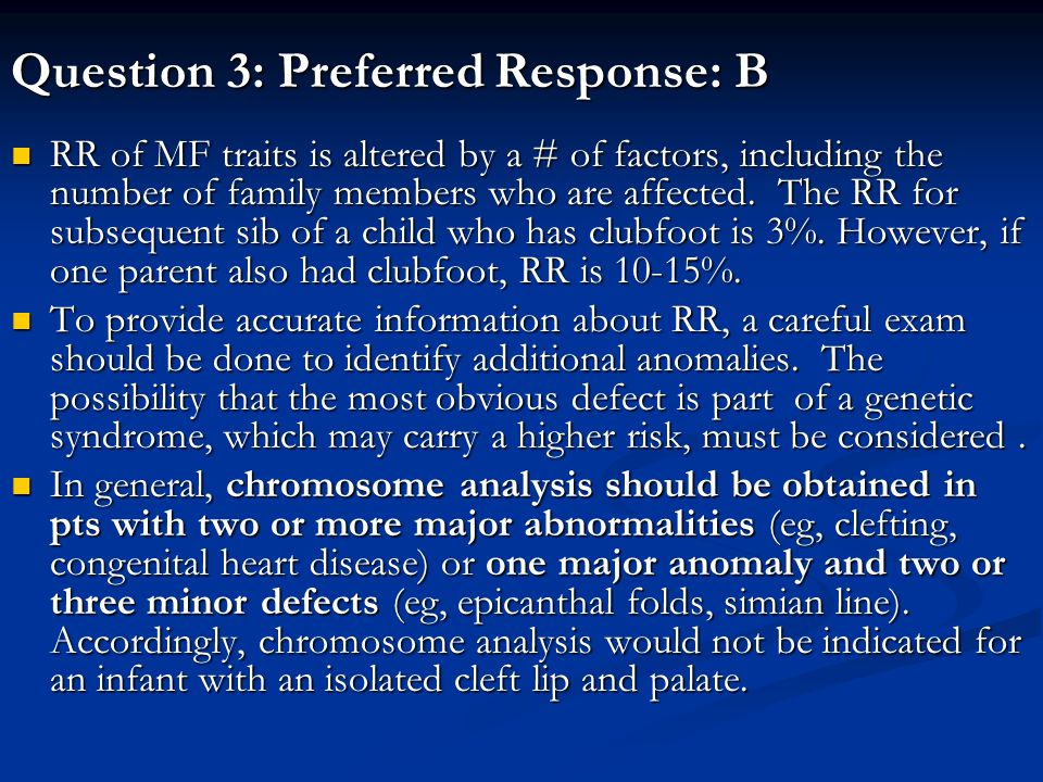 Question 3: Preferred Response: B