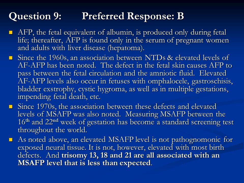 Question 9: Preferred Response: B