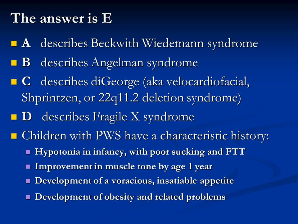 The answer is E A describes Beckwith Wiedemann syndrome