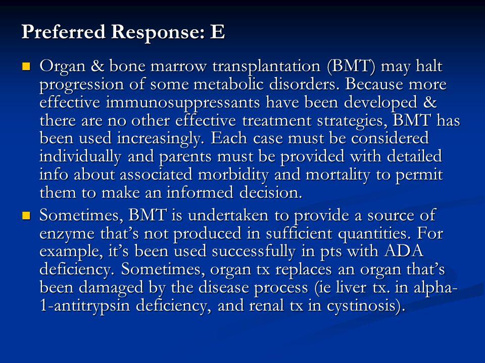 Preferred Response: E