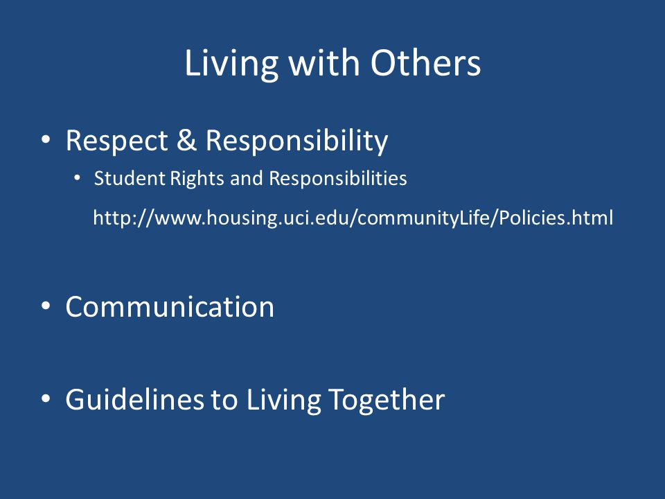 Living with Others Respect & Responsibility Communication