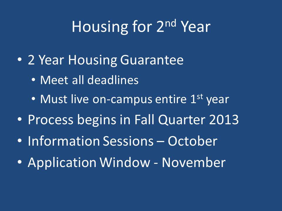 Housing for 2nd Year 2 Year Housing Guarantee