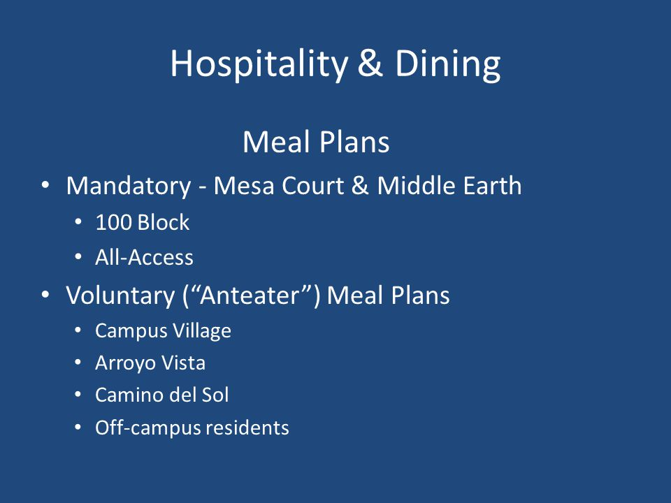 Hospitality & Dining Meal Plans Mandatory - Mesa Court & Middle Earth