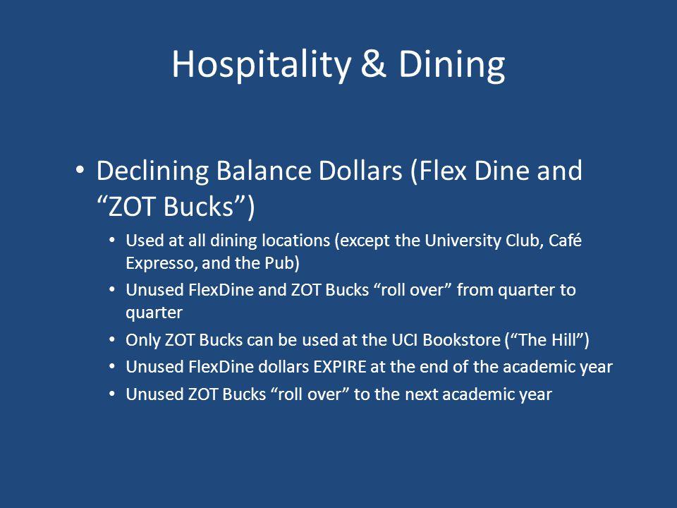 Hospitality & Dining Declining Balance Dollars (Flex Dine and ZOT Bucks )