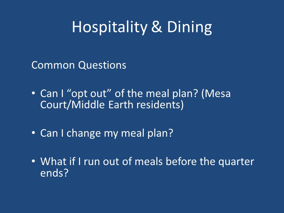 Hospitality & Dining Common Questions
