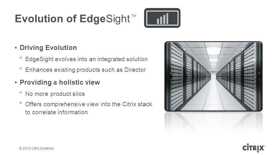 Evolution of EdgeSight