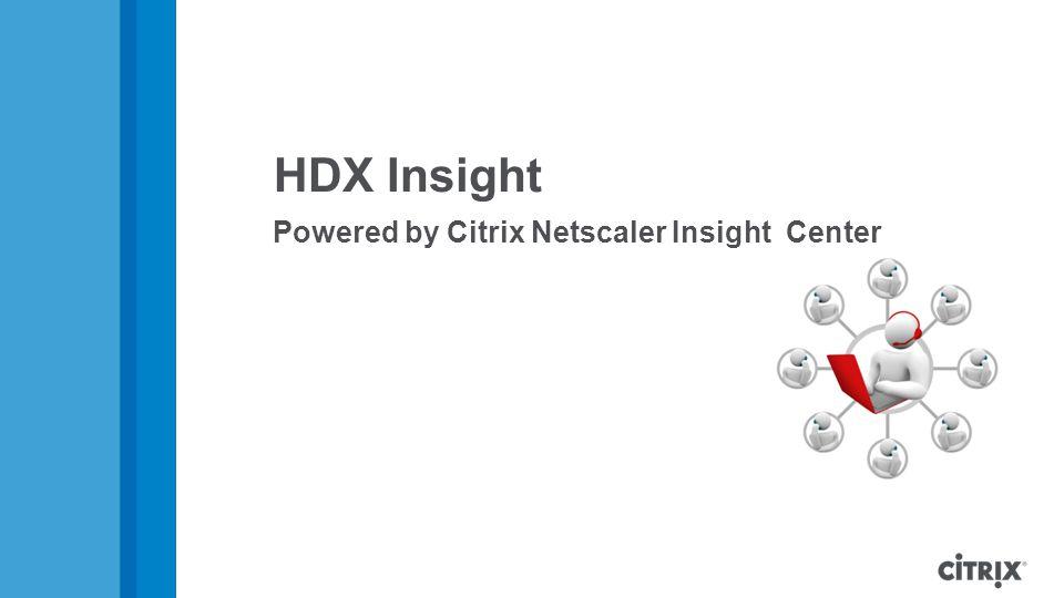 HDX Insight Powered by Citrix Netscaler Insight Center