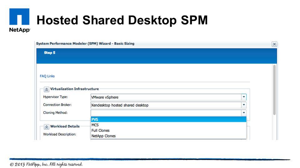 Hosted Shared Desktop SPM