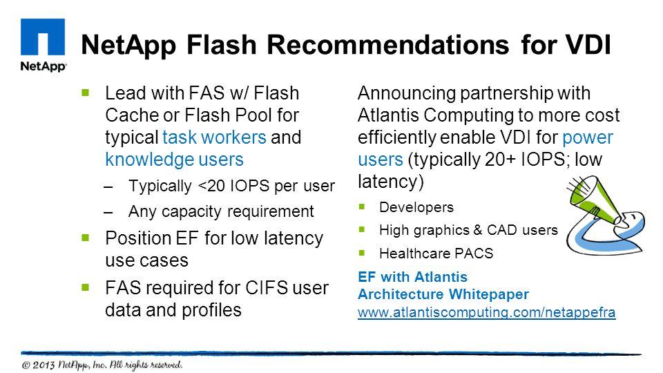 NetApp Flash Recommendations for VDI