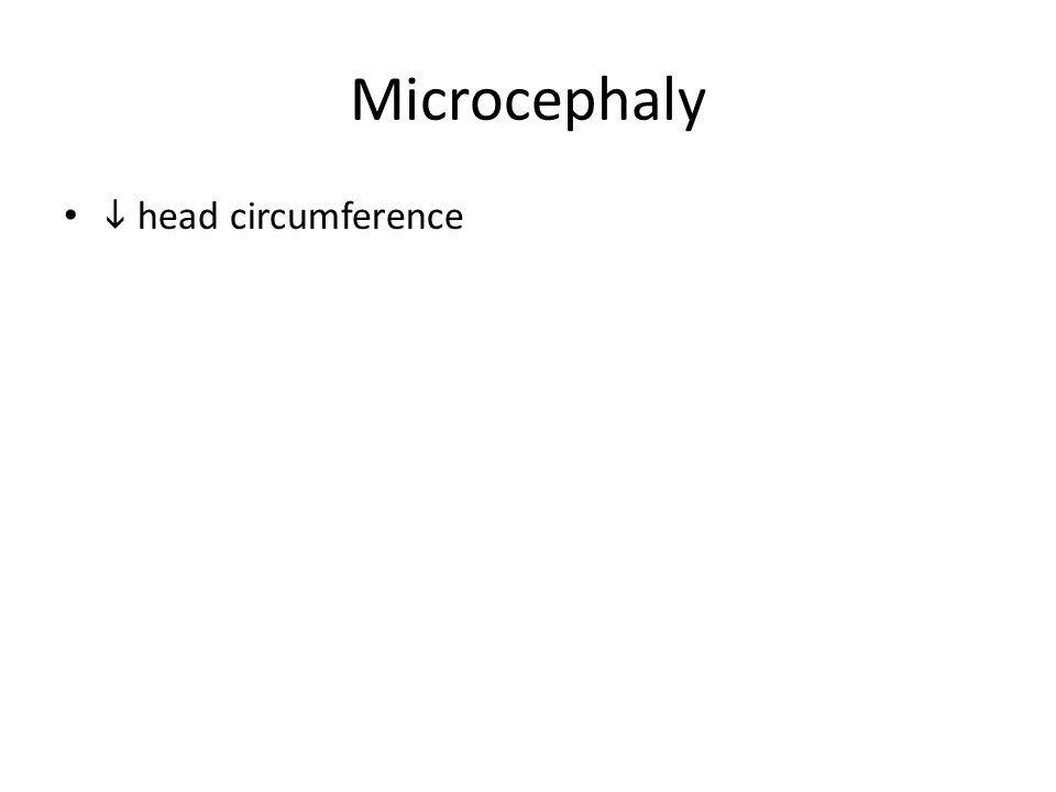Microcephaly i head circumference