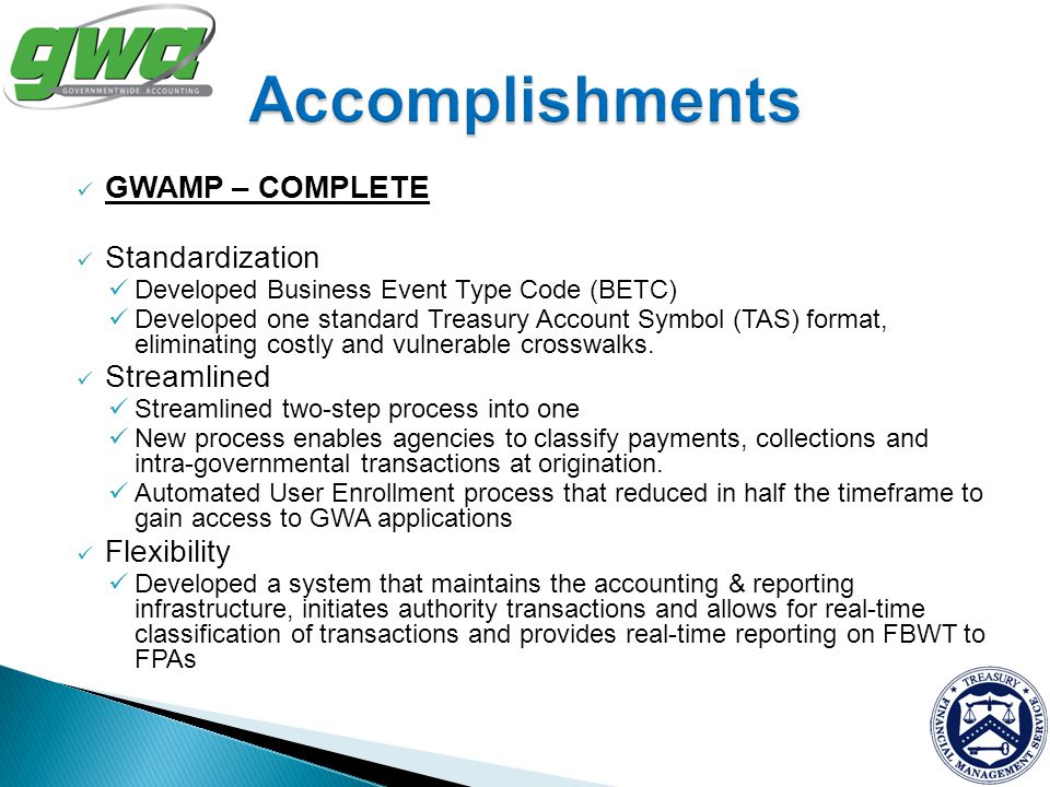 Accomplishments GWAMP – COMPLETE Standardization Streamlined