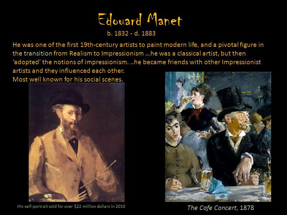 Edouard Manet b. 1832 - d. 1883.
