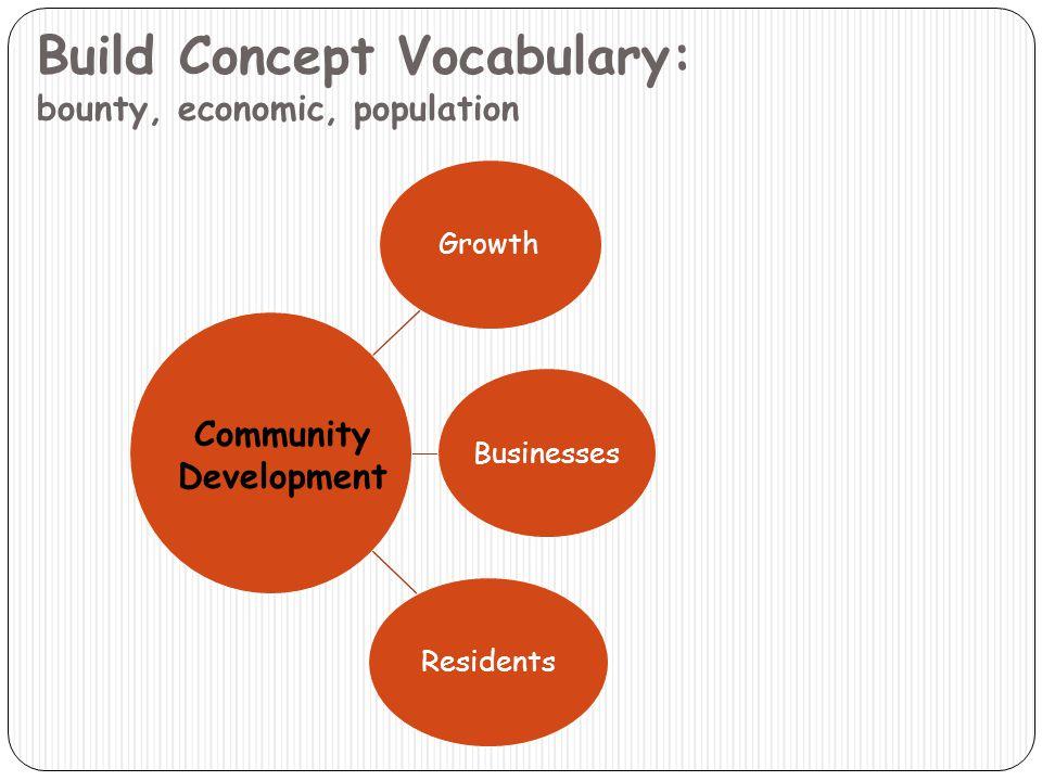 Build Concept Vocabulary: bounty, economic, population