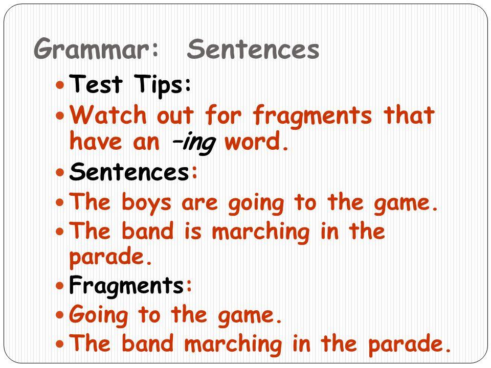 Grammar: Sentences Test Tips: