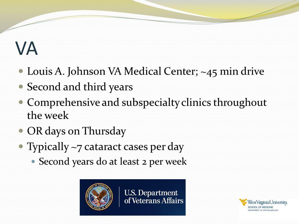 VA Louis A. Johnson VA Medical Center; ~45 min drive