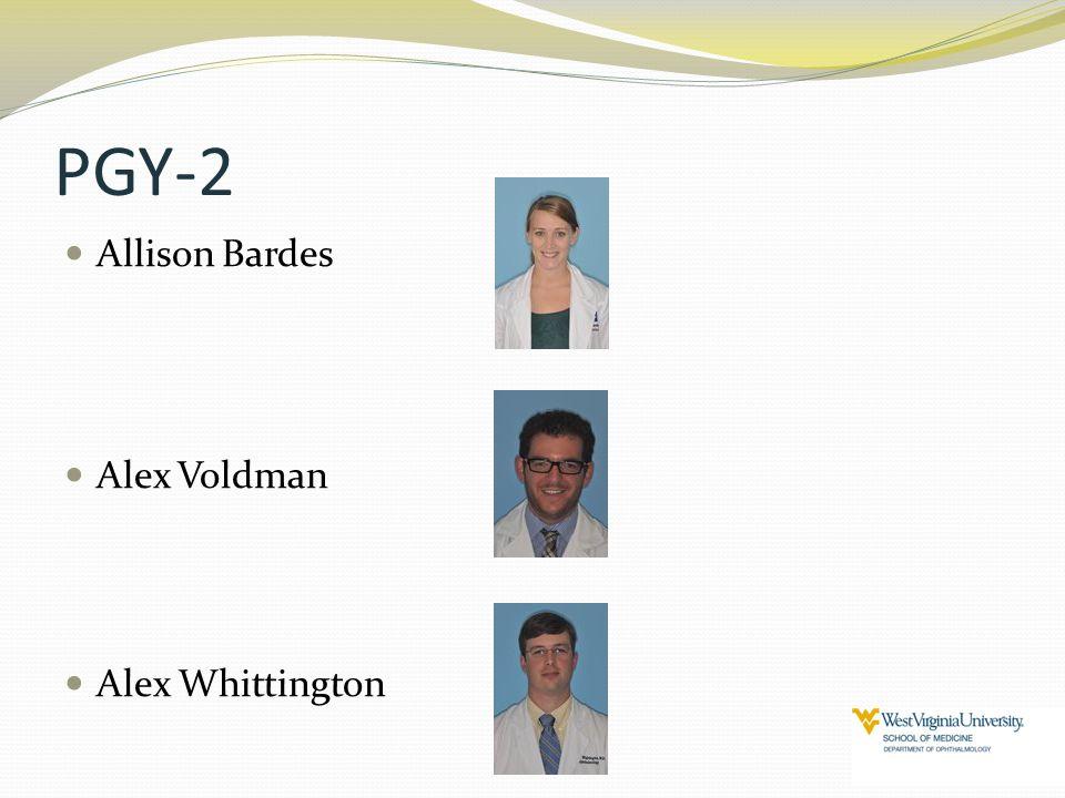 PGY-2 Allison Bardes Alex Voldman Alex Whittington