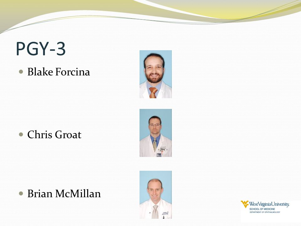 PGY-3 Blake Forcina Chris Groat Brian McMillan