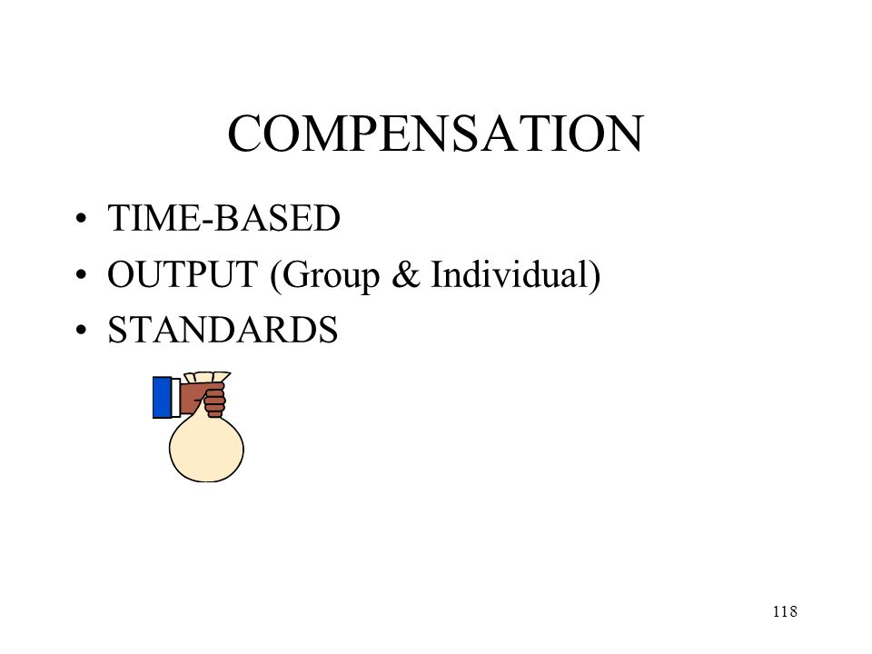 COMPENSATION TIME-BASED OUTPUT (Group & Individual) STANDARDS