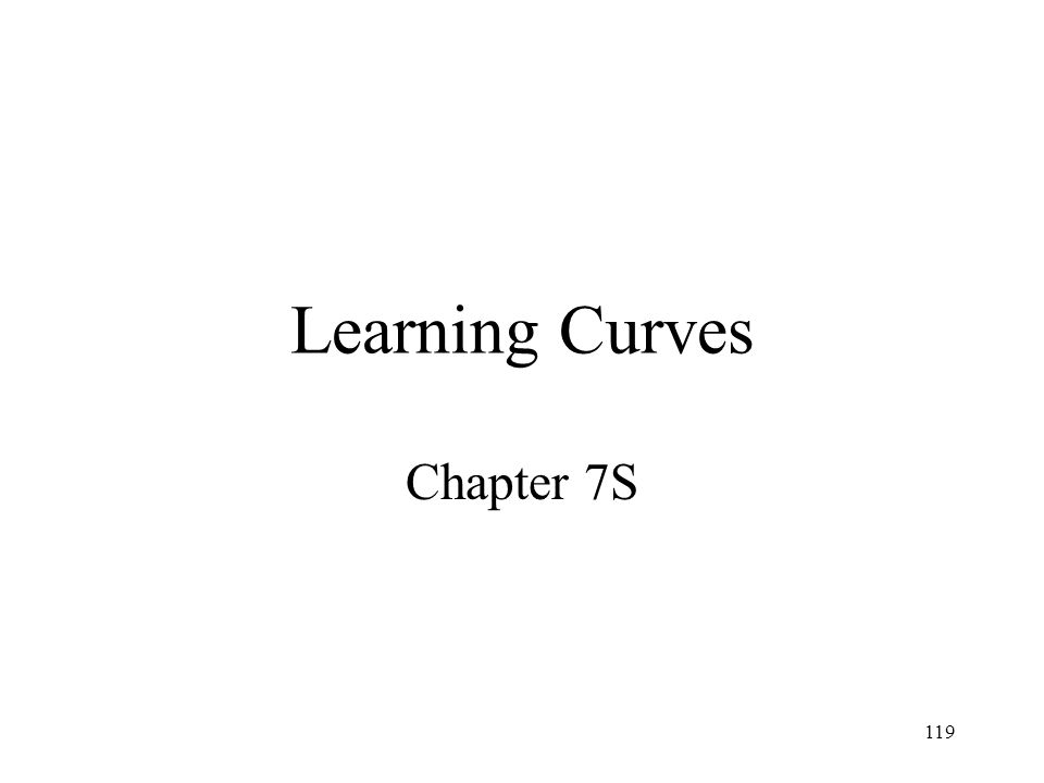 Learning Curves Chapter 7S