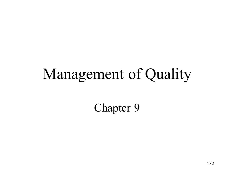 Management of Quality Chapter 9