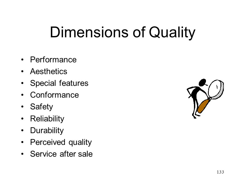 Dimensions of Quality Performance Aesthetics Special features