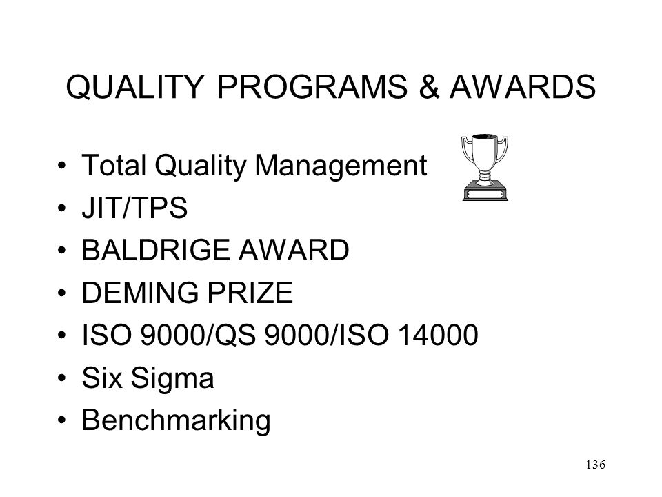 QUALITY PROGRAMS & AWARDS
