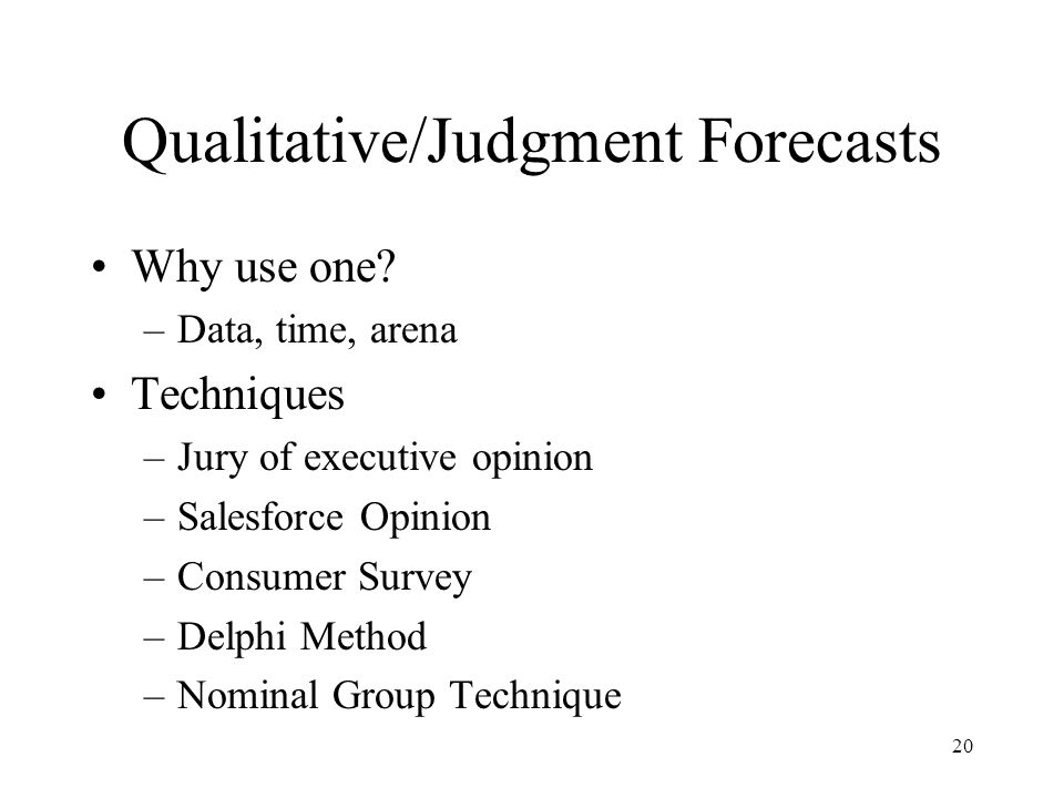 Qualitative/Judgment Forecasts