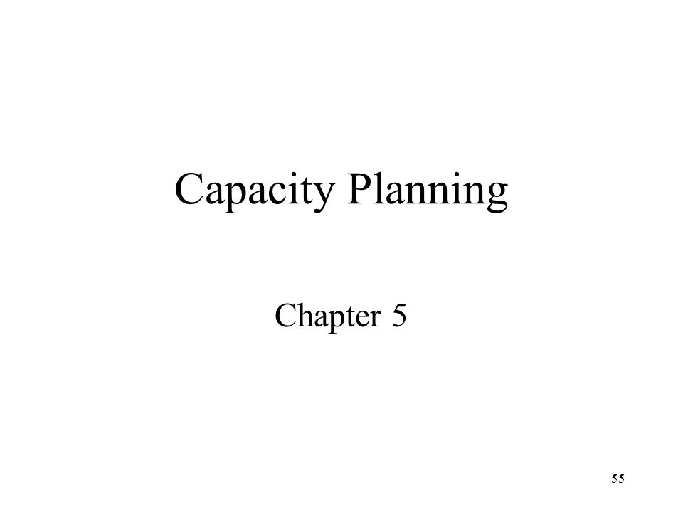 Capacity Planning Chapter 5