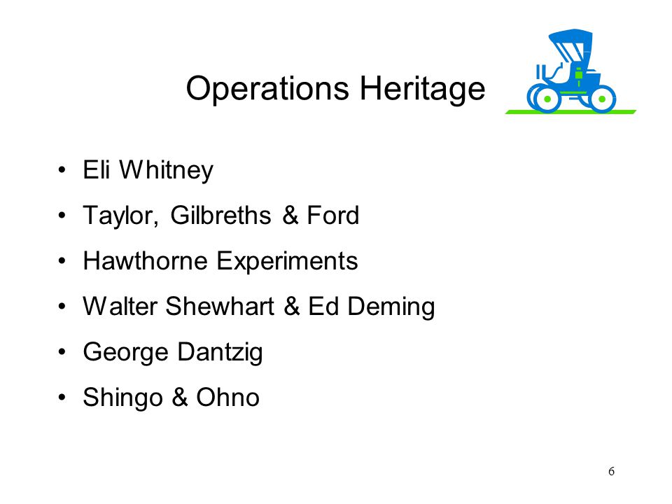 Operations Heritage Eli Whitney Taylor, Gilbreths & Ford
