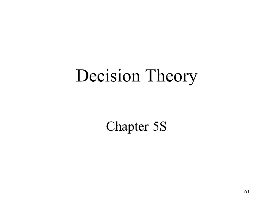 Decision Theory Chapter 5S