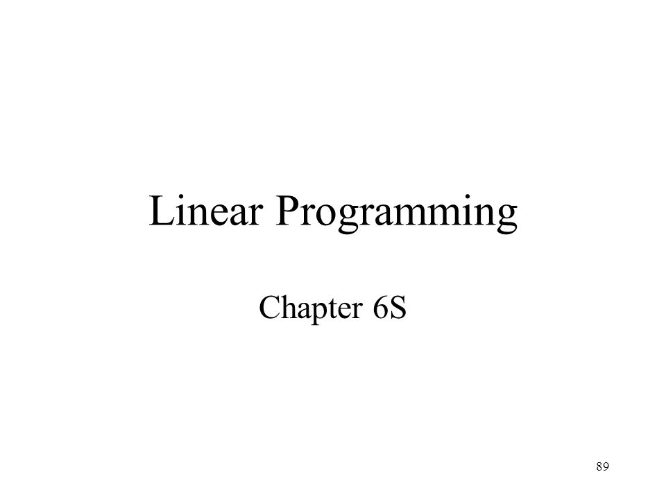 Linear Programming Chapter 6S