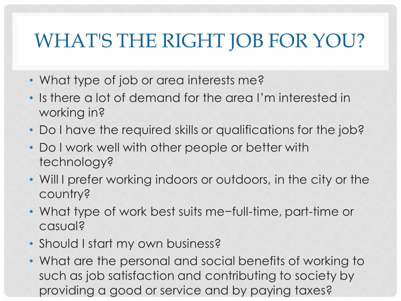 What s the right job for you