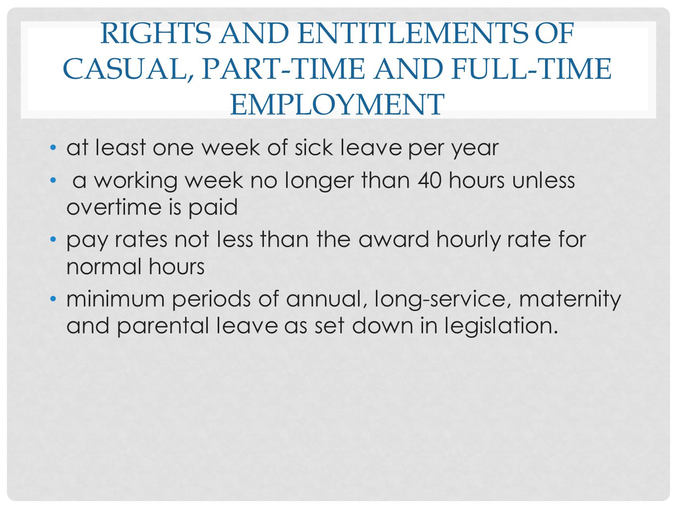 rights and entitlements of casual, part-time and full-time employment