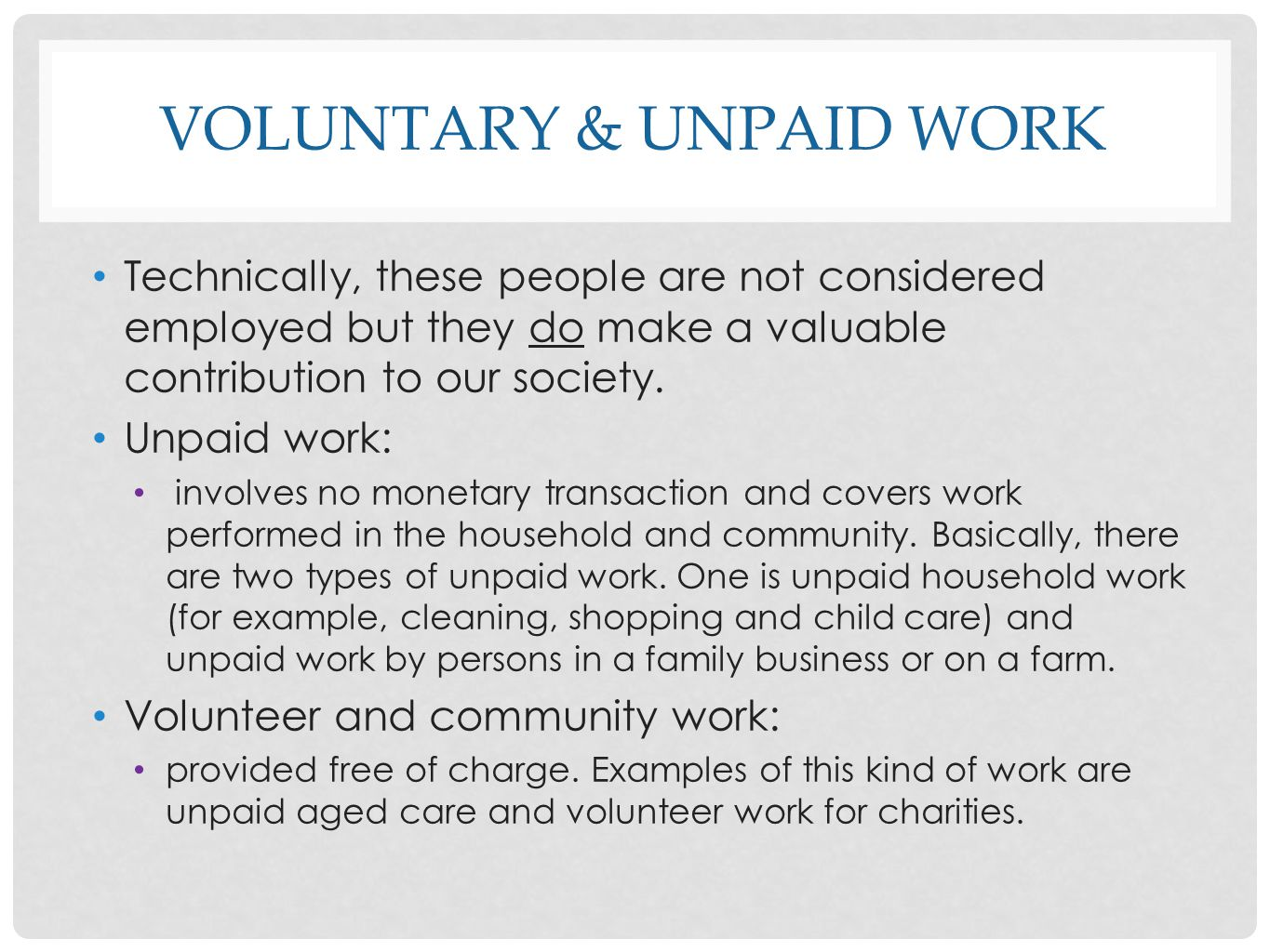 Voluntary & unpaid work