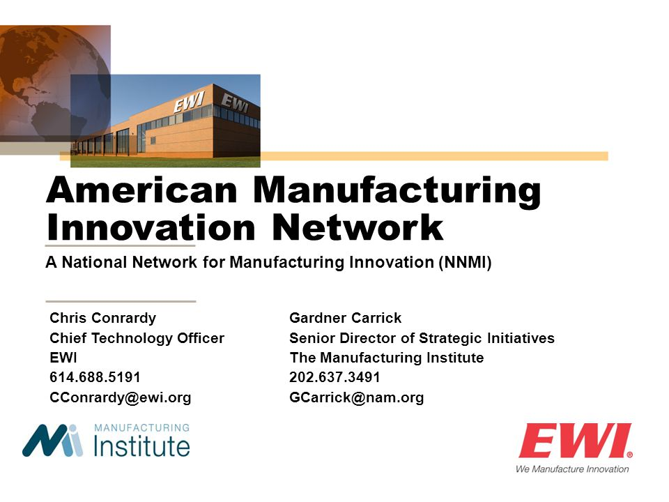 American Manufacturing Innovation Network