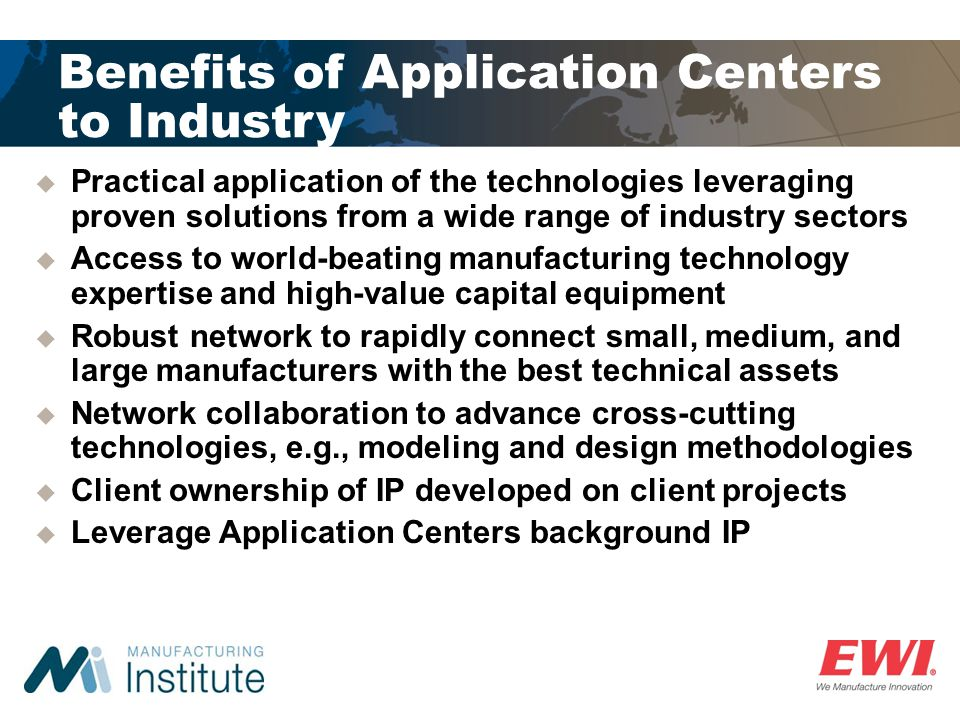 Benefits of Application Centers to Industry