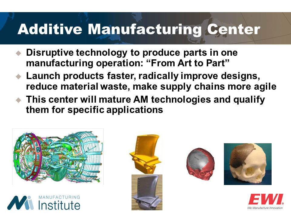 Additive Manufacturing Center