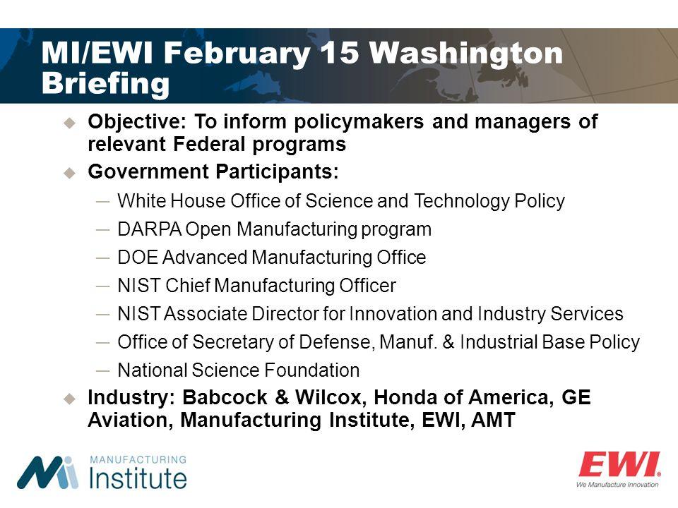 MI/EWI February 15 Washington Briefing