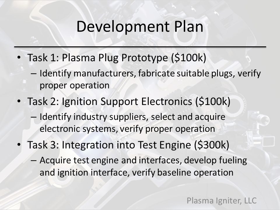 Development Plan Task 1: Plasma Plug Prototype ($100k)