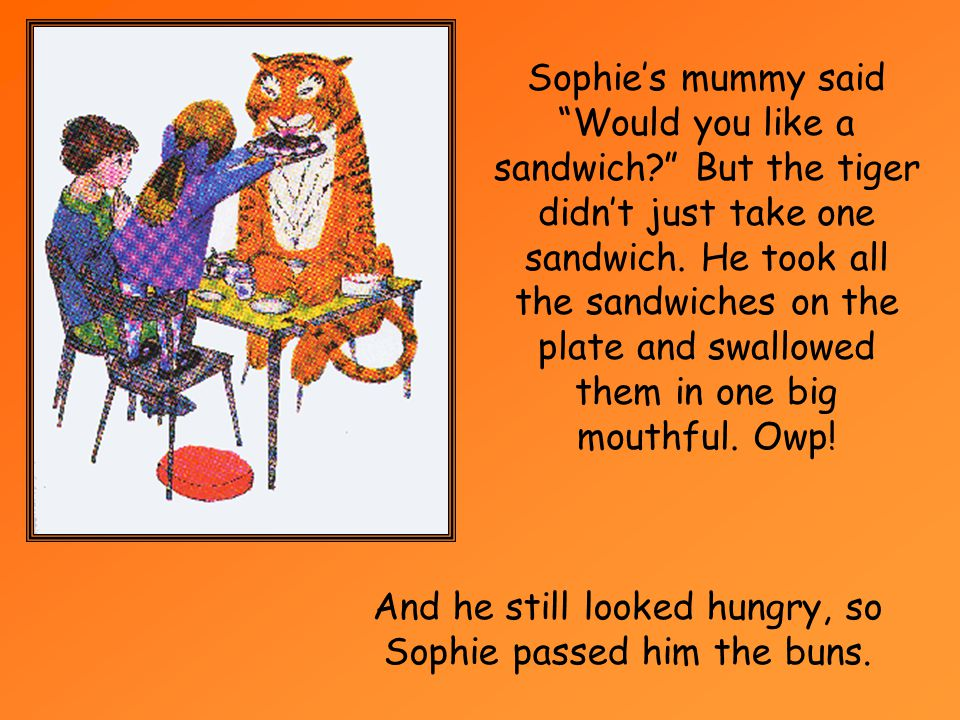 And he still looked hungry, so Sophie passed him the buns.