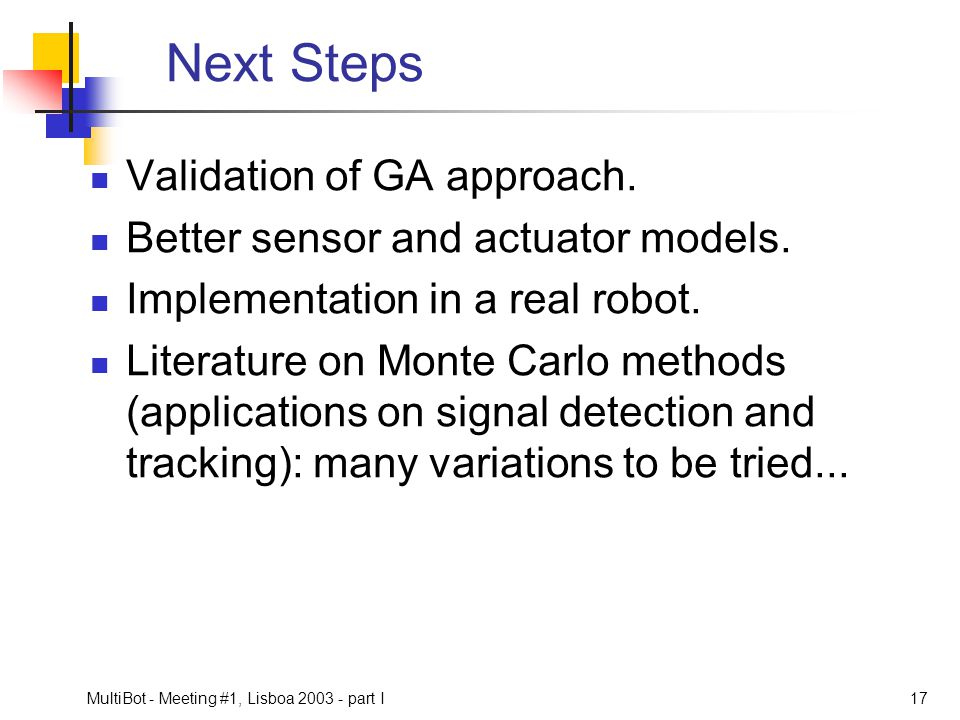 Next Steps Validation of GA approach.