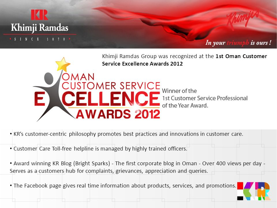 Khimji Ramdas Group was recognized at the 1st Oman Customer Service Excellence Awards 2012