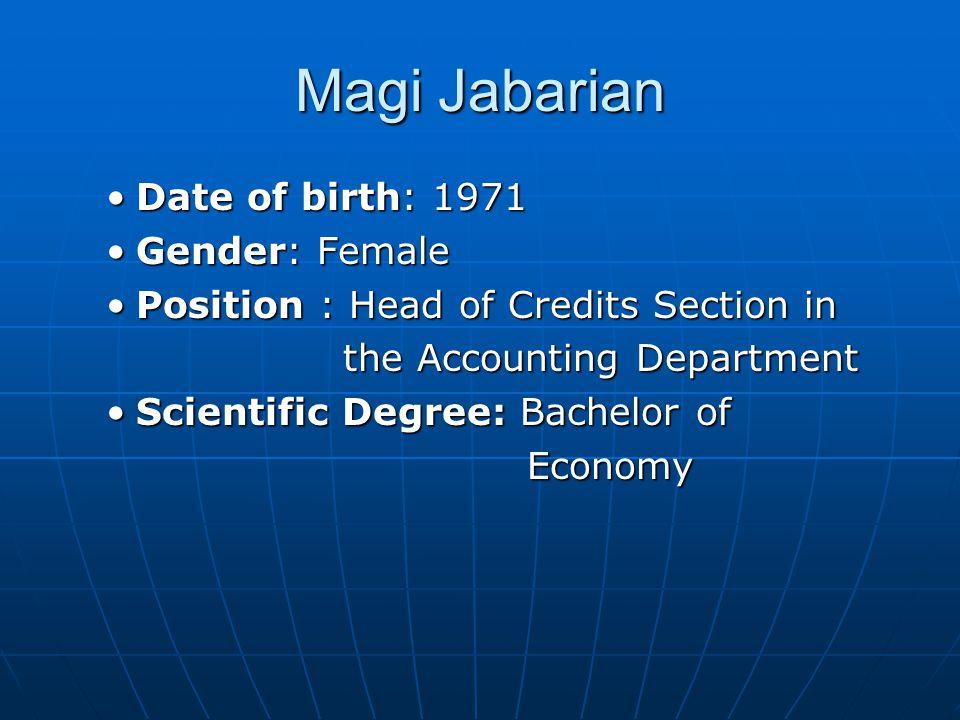 Magi Jabarian Date of birth: 1971 Gender: Female