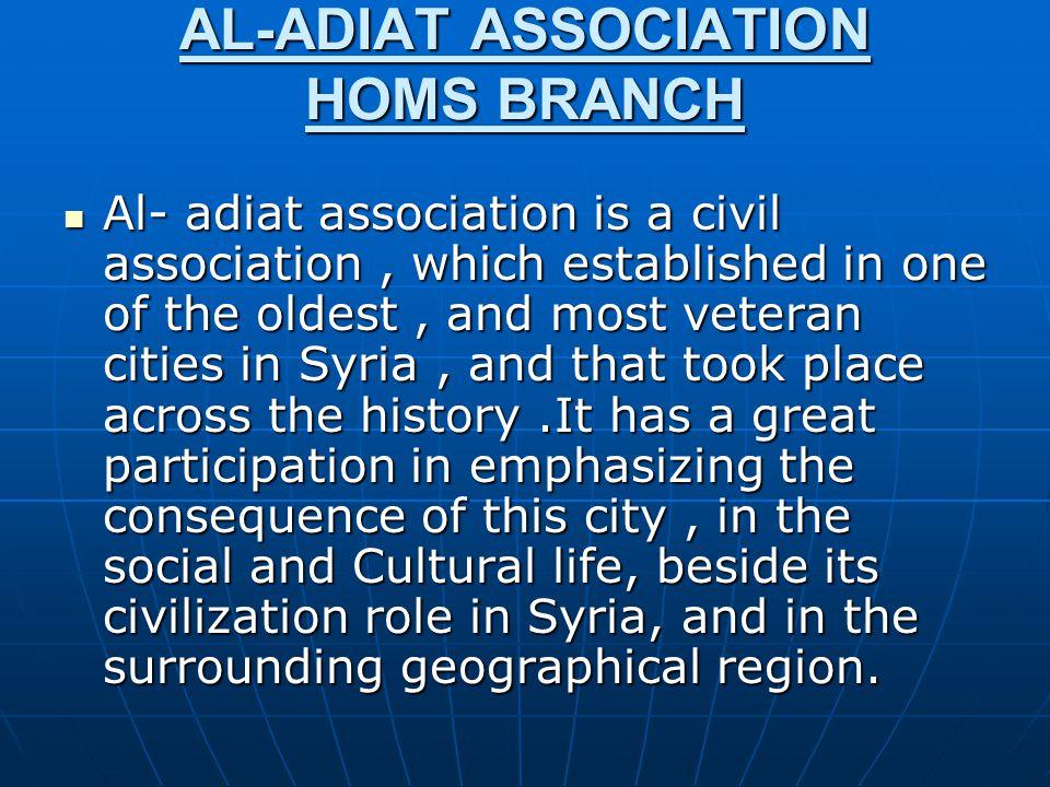 AL-ADIAT ASSOCIATION HOMS BRANCH