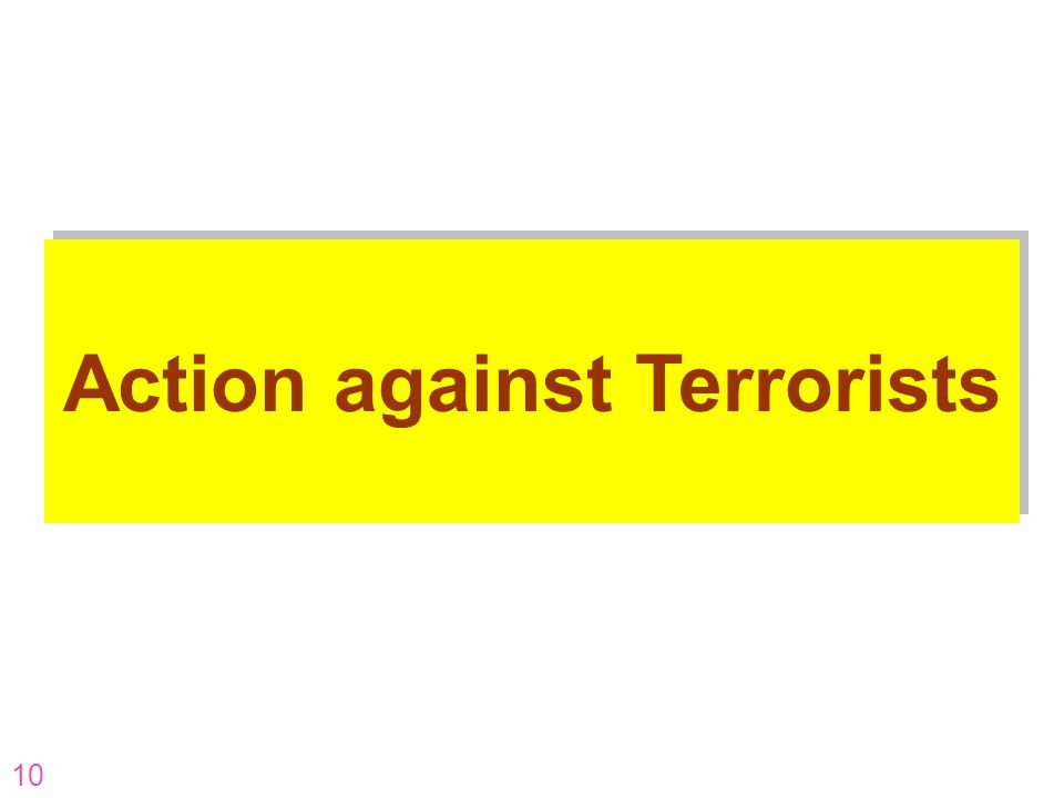Action against Terrorists