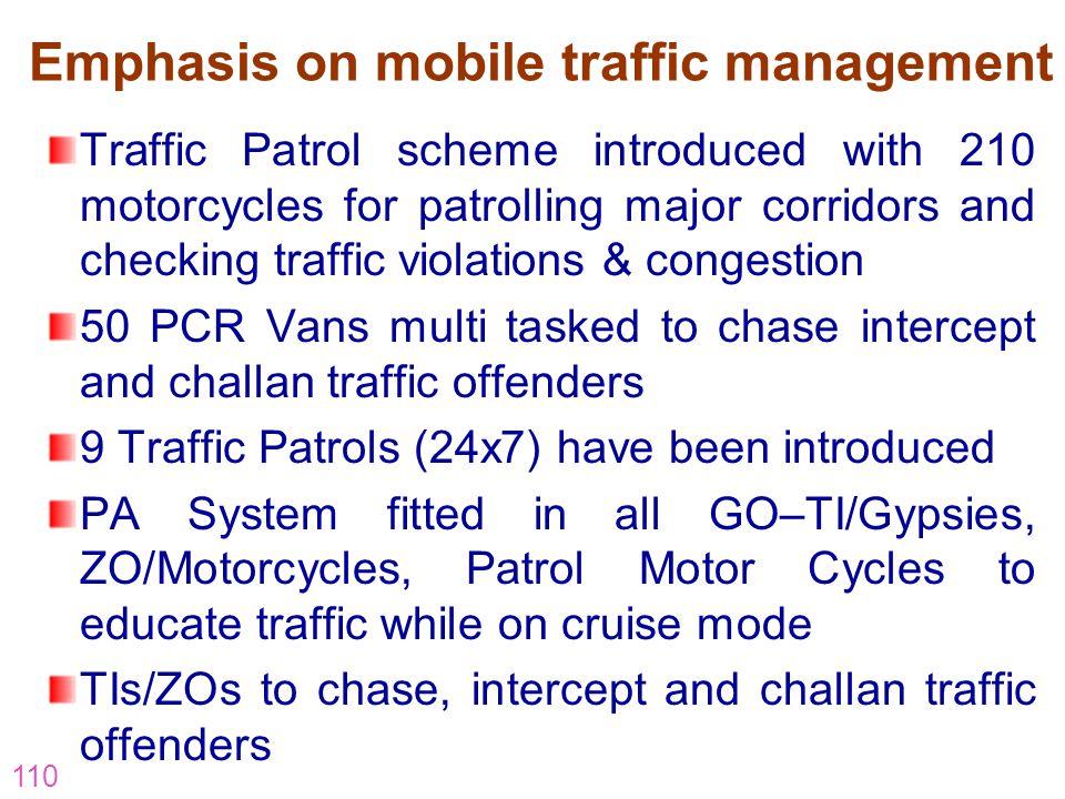 Emphasis on mobile traffic management