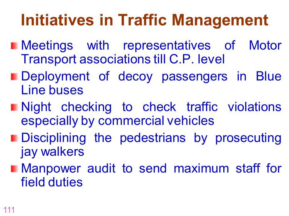 Initiatives in Traffic Management